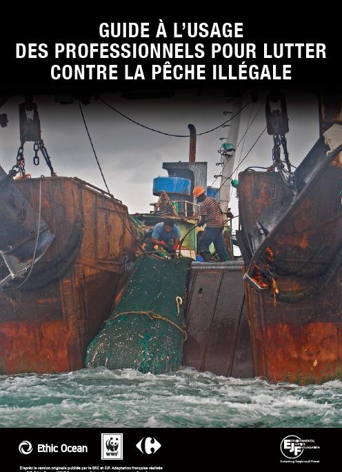 Guide pour lutter contre la pêche illégale